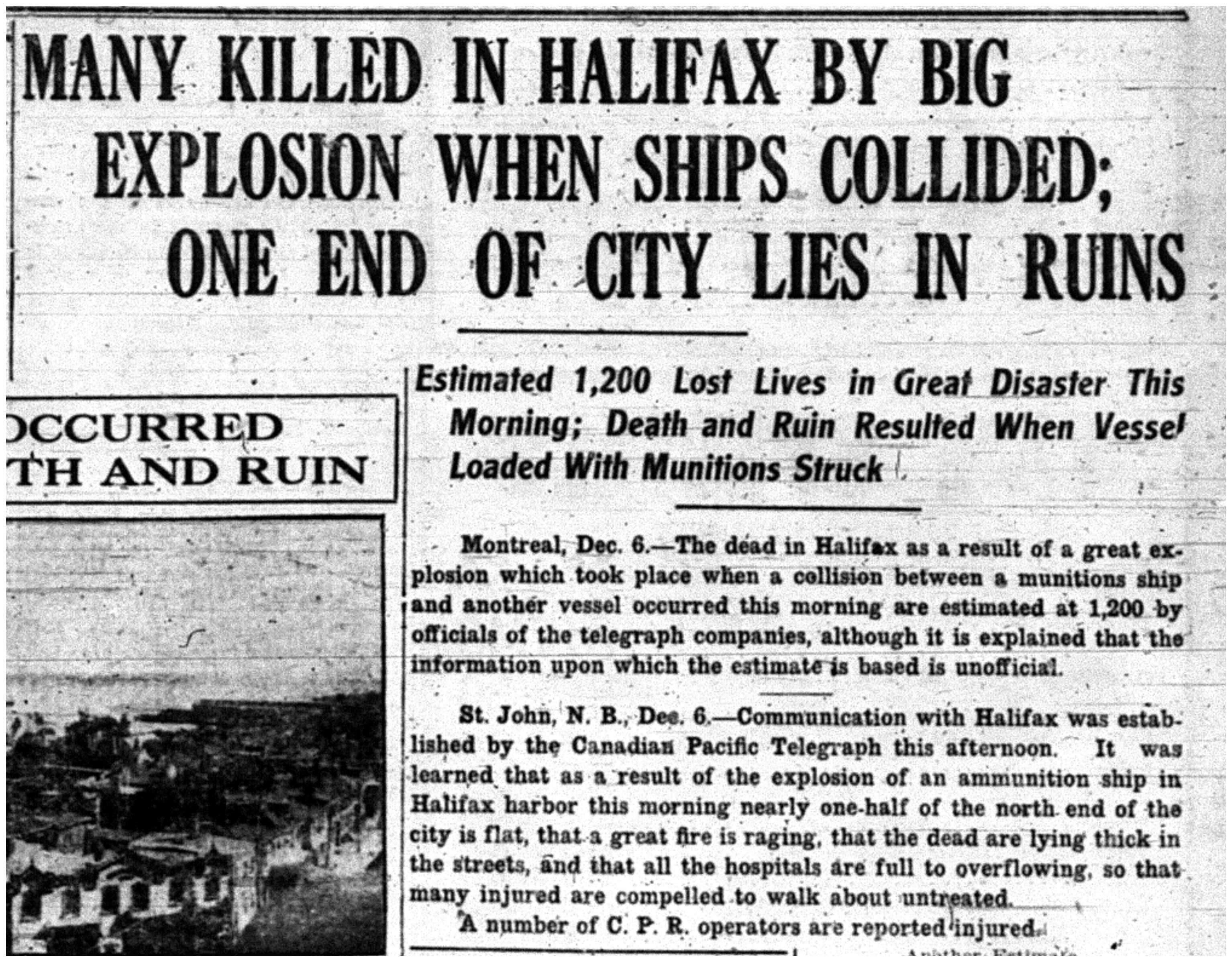 """""""Many Killed in Halifax by Bomb Explosion When Ships Collided"""""""