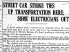 """Street Car Strike Ties up Transportation Here; Some Electricians Out"""