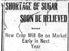 """Shortage of Sugar Soon Be Relieved"""
