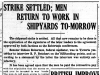 """Strike Settled; Men Return to Work in Shipyards To-Morrow"""