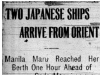 """Two Japanese Ships Arrive From Orient"""