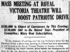 """Mass Meeting at Royal Victoria Theatre Will Boost Patriotic Drive"""