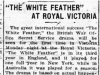 """'The White Feather' at Royal Victoria"""