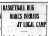 """Basketball Bug Makes Inroads at Local Camp"""