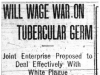 """Will Wage War on Tubercular Germ"""