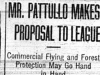 """Mr. Pattullo Makes Proposal to League: Commercial Flying and Forest Protection May Go Hand in Hand""-"