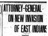 """Attorney-General On New Invasion of East Indians"""