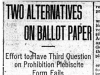 """Two Alternatives on Ballot Paper: Effort to Have Third Question on Prohibition Plebiscite Form Fails"""