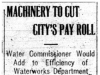 """Machinery To Cut City's Pay Roll"""