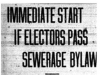 """Immediate Start If Electors Pass Sewage Bylaw"""