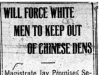 """Will Force White Men To Keep Out of Chinese Dens"""