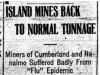 """Island Mines Back to Normal Tonnage"""