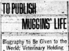 """To Publish Muggins' Life"""