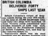 """British Columbia Delivered Forty Ships Last Year"""