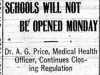 """Schools Will Not Be Opened Monday: Dr. A.G. Price, Medical Health Officer, Continues Closing Regulation"""