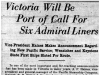"""Victoria Will Be Port of Call For Six Admiral Liners"""