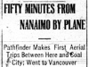 """Fifty Minutes From Nanaimo By Plane"""