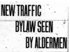 """New Traffic Bylaw Seen By Alderman"""