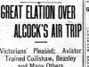 """Great Elation Over Alcock's Air Trip"""