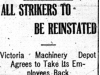 """All Strikers to Be Reinstated: Victoria Machinery Depot Agrees to Take Its Employees Back"""