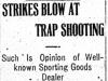 """Strikes Blow At Trap Shooting"""