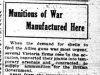 """Munitions of War Manufactured Here"""