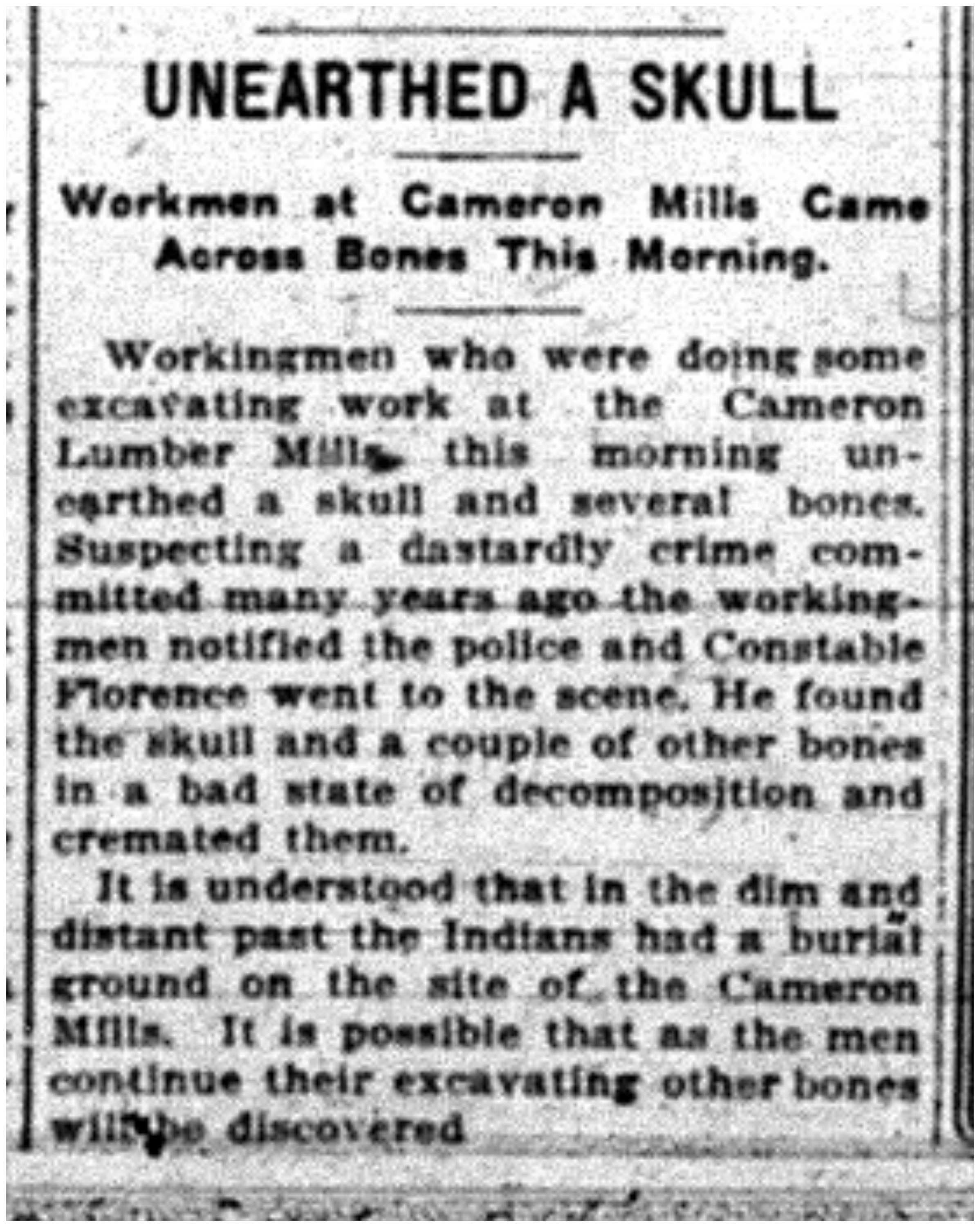 """Unearthed A Skull: Workmen at Cameron Mills Came Across Bones This Morning"""