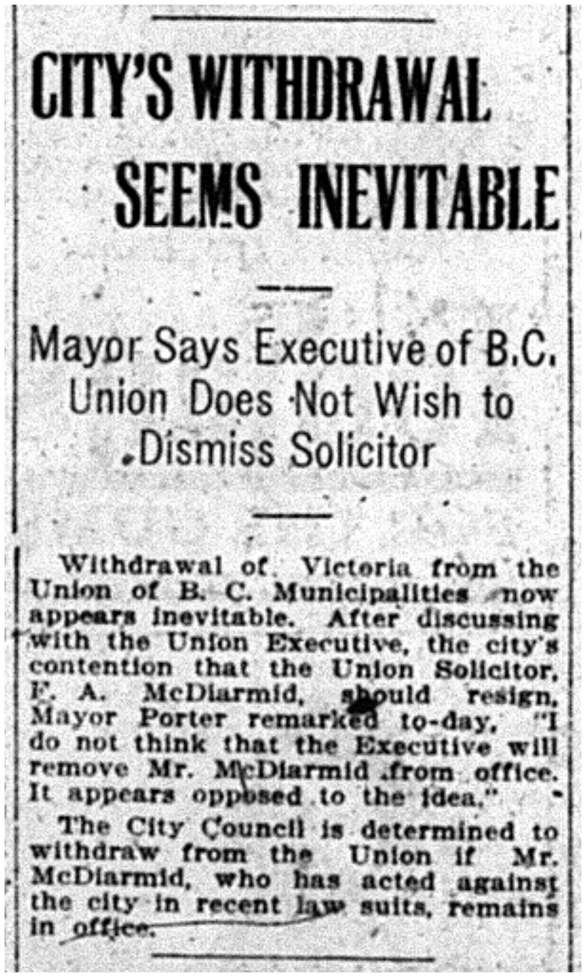 """City's Withdrawal Seems Inevitable: Mayor Says Executive of B.C. Union Does Not Wish to Dismiss Solicitor"""