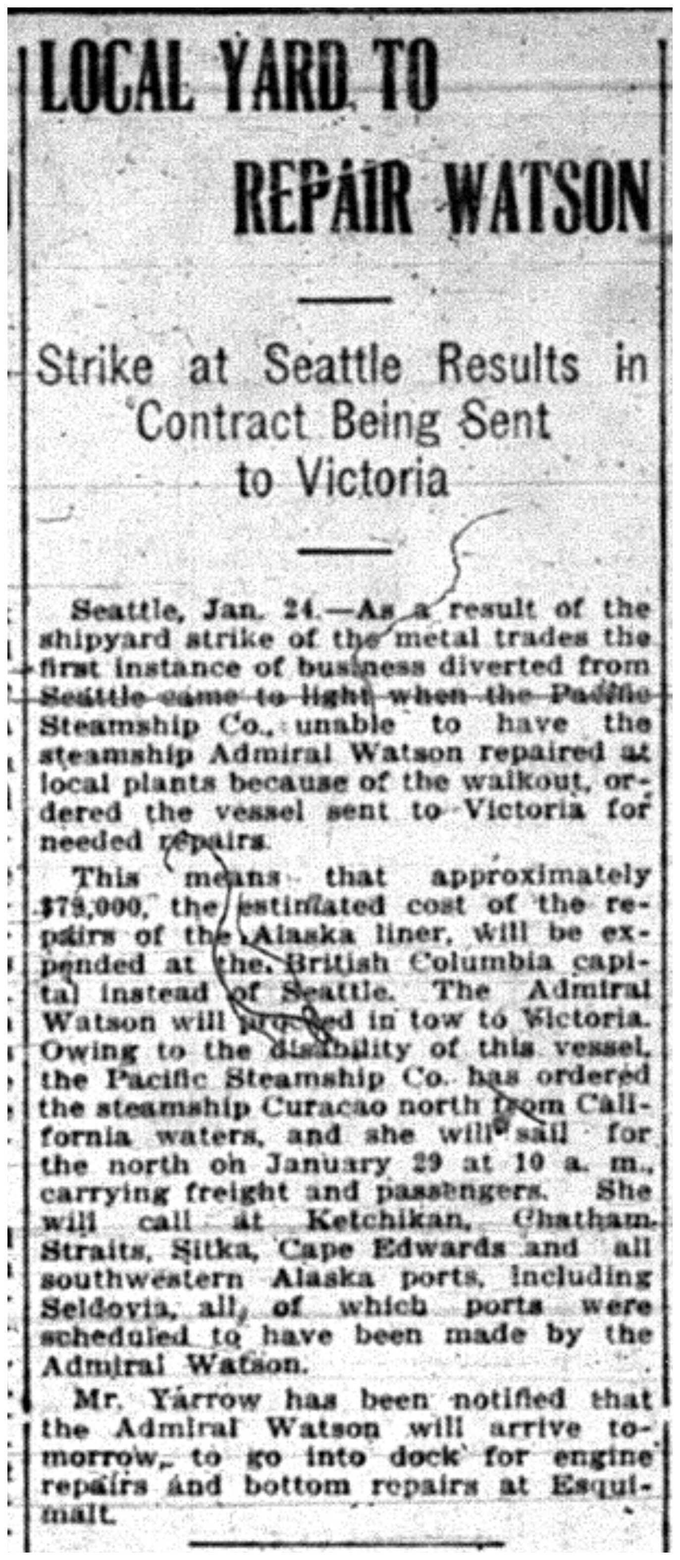 """Local Yard to Repair Watson: Strike At Seattle Results in Contract Being Sent to Victoria"""
