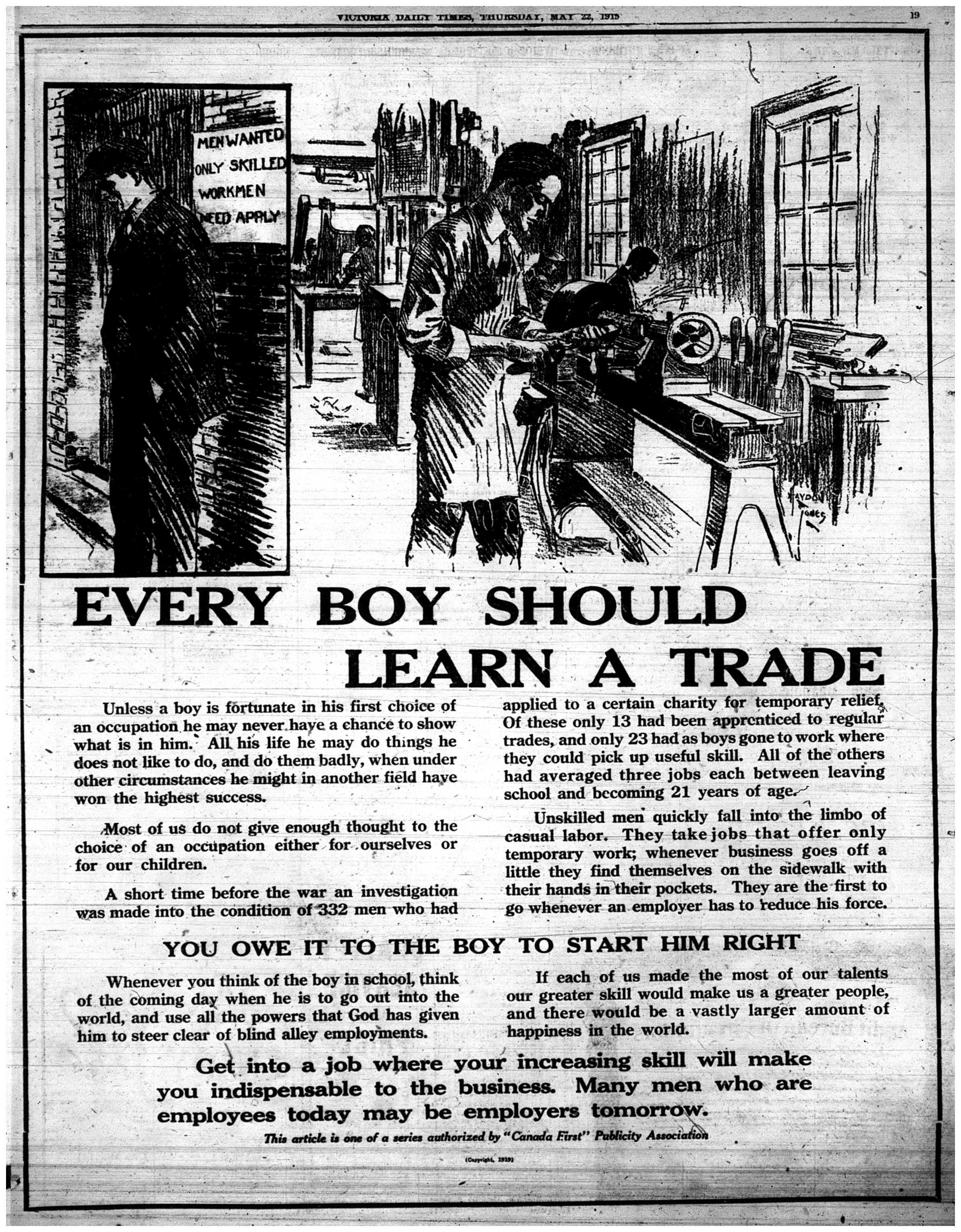 """Every Boy Should Learn A Trade"""