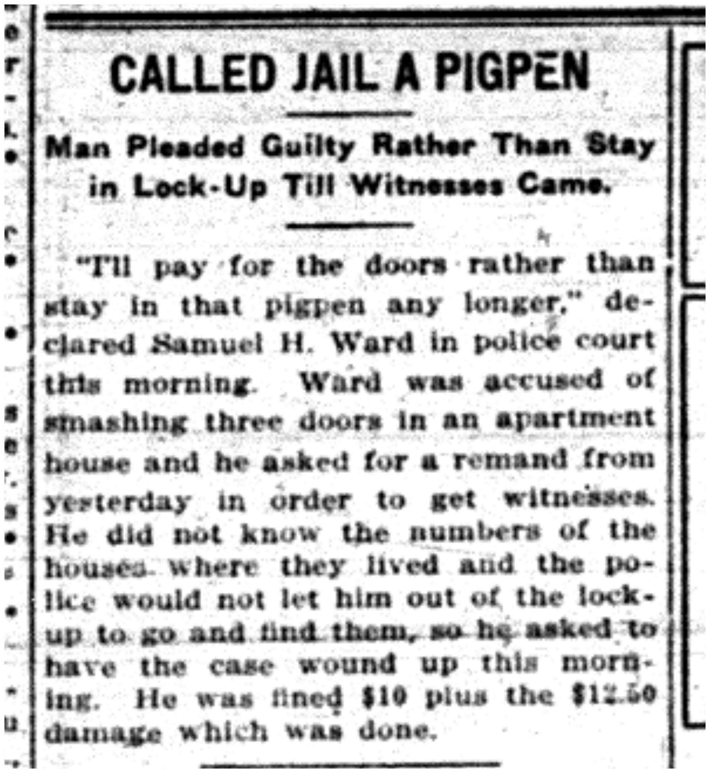 """Called Jail a Pigpen"""