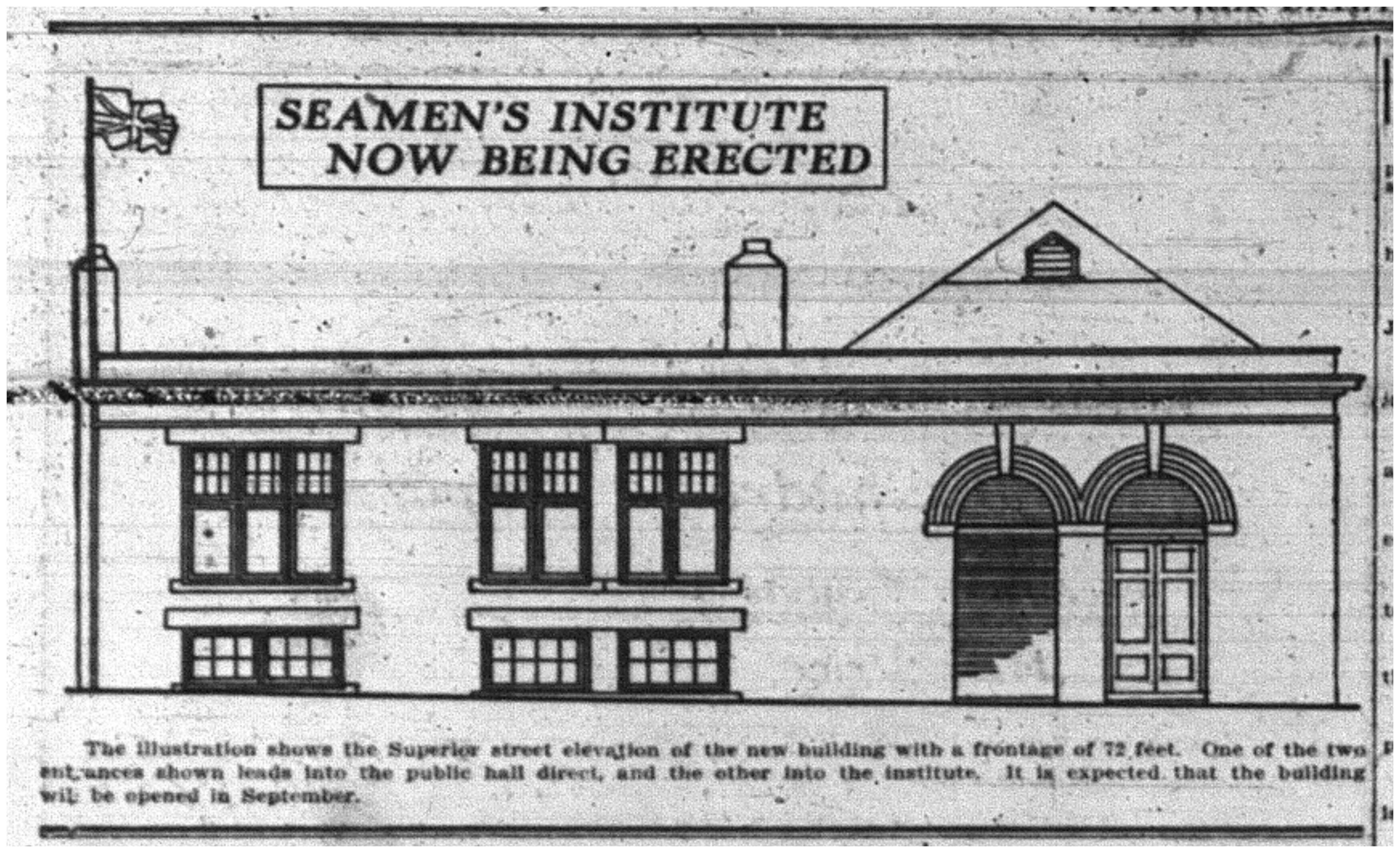 """Seamen's Institute Now Being Erected"""