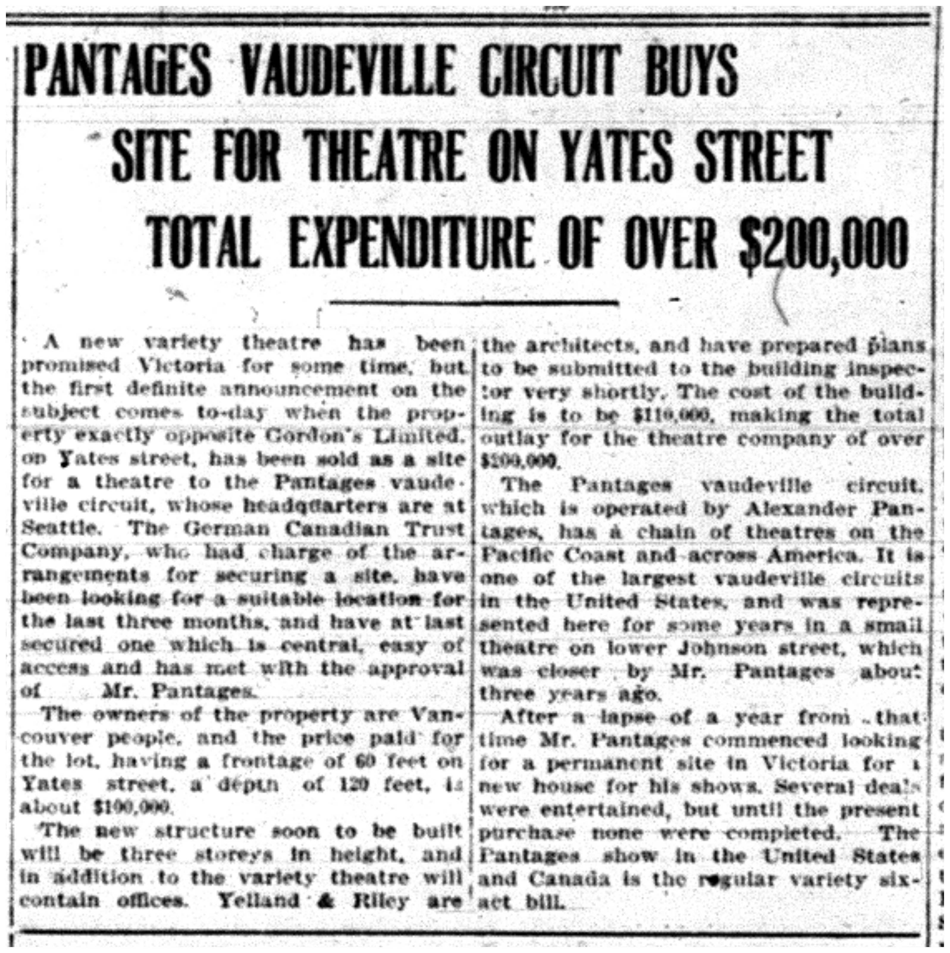 """Pantages Vaudeville Circuit Buys Site for Theatre on Yates Street"""