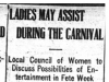 """Ladies May Assist During Carnival"""