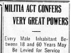 """Militia Act Confers Very Great Powers"""