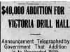 """$40,000 Addition for Victoria Drill Hall"""