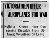 """Victoria Men Offer Aeroplanes for War"""