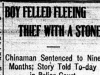 """Boy Felled Fleeing Thief With Stone"""