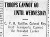 """Troops Cannot Go Until Wednesday"""