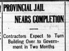 """Provincial Jail Nears Completion"""