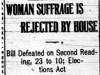 """Woman Suffrage is Rejected by House"""