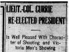 """Lieut.-Col. Currie Re-Elected President"""
