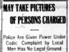 """""""May Take Pictures of Persons Charged"""""""